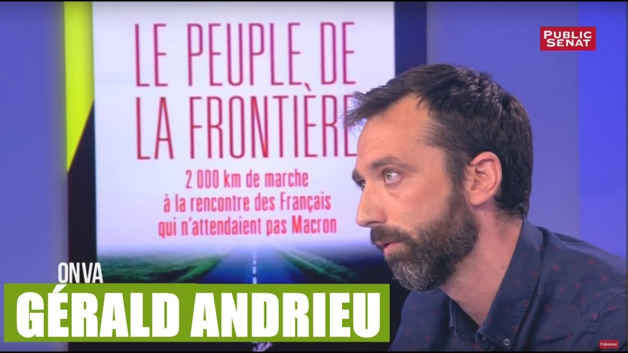 Quand Gérald Andrieu part à la rencontre du «Peuple de la frontière»
