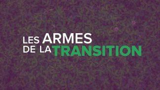 """""""Les armes de la transition écologique"""""""